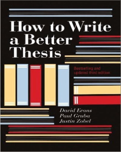 HOW TO WRITE A BETTER THESIS - Charles Darwin University Bookshop