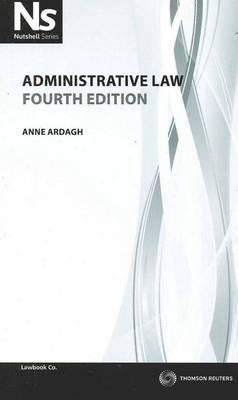NUTSHELL:ADMINISTRATIVE LAW 4TH EDITION