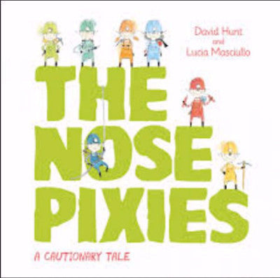 THE NOSE PIXIES - Charles Darwin University Bookshop