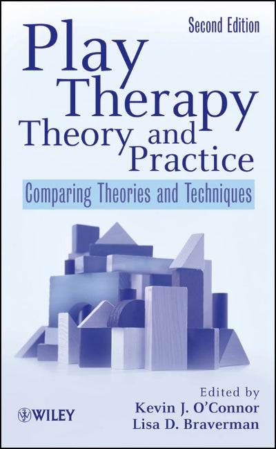 PLAY THERAPY THEORY AND PRACTICE