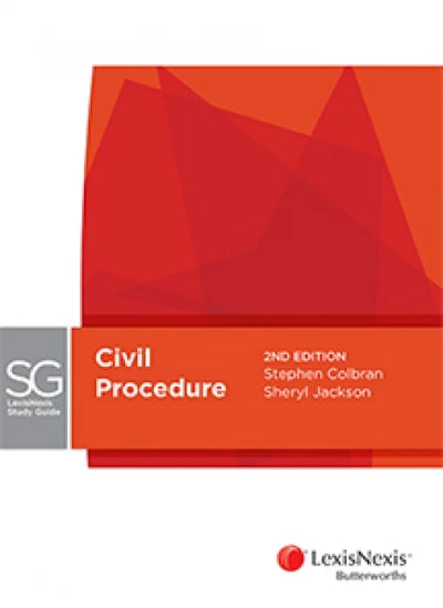 LEXISNEXIS STUDY GUIDE - CIVIL PROCEDURE 2ND EDITION