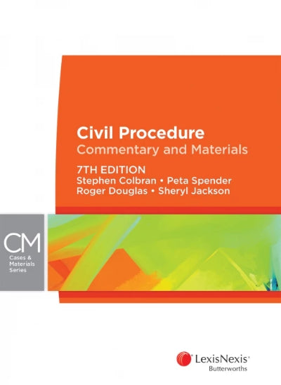 CIVIL PROCEDURE: COMMENTARY AND MATERIALS