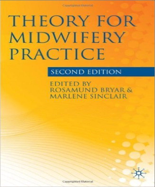 THEORY FOR MIDWIFERY PRACTICE - Charles Darwin University Bookshop