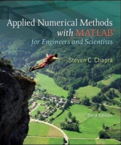 APPLIED NUMERICAL METHODS WITH MATLAB FOR ENGINEERS & SCIENTISTS