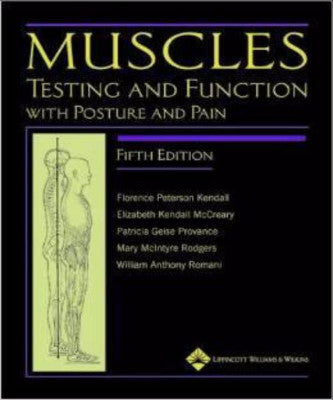 MUSCLES: TESTING & FUNCTION WITH POSTURE & PAIN - Charles Darwin University Bookshop