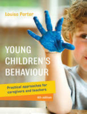 YOUNG CHILDREN'S BEHAVIOUR: GUIDANCE APPROACHES FOR EARLY CHILDHOOD EDUCATORS - Charles Darwin University Bookshop