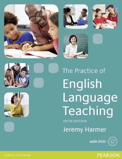 THE PRACTICE OF ENGLISH LANGUAGE TEACHING WITH DVD, 5TH EDITION