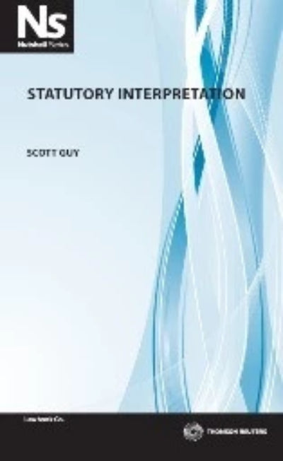 NUTSHELL : STATUTORY INTERPRETATION - Charles Darwin University Bookshop