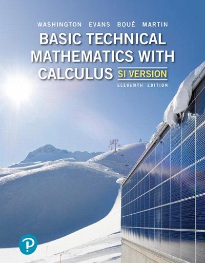 BASIC TECHNICAL MATHEMATICS WITH CALCULUS, SI VERSION, 11TH EDITION