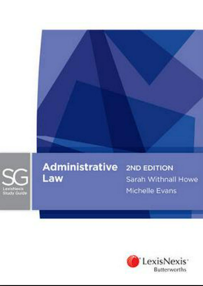 LEXIS NEXIS STUDY GUIDE: ADMINISTRATIVE LAW