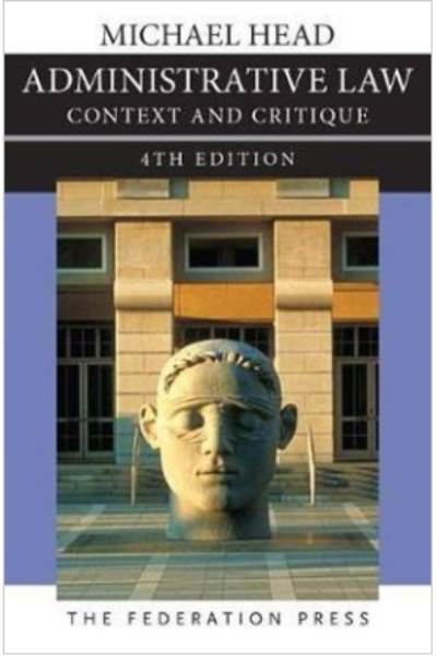 ADMINISTRATIVE LAW : CONTEXTS AND CRITIQUES