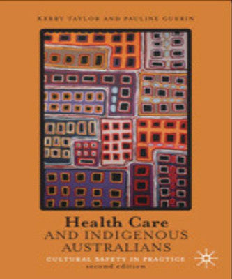 HEALTH CARE & INDIGENOUS AUSTRALIANS - Charles Darwin University Bookshop