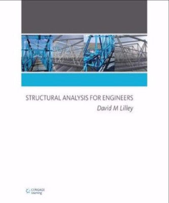 STRUCTURAL ANALYSIS FOR ENGINEERS - Charles Darwin University Bookshop