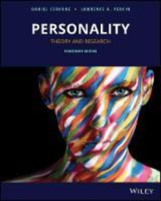 PERSONALITY THEORY AND RESEARCH 14TH EDITION