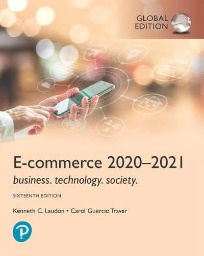 E-COMMERCE 2020-2021, GLOBAL EDITION, 16TH EDITION