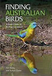 FINDING AUSTRALIAN BIRDS: A FIELD GUIDE TO BIRDING LOCATIONS - Charles Darwin University Bookshop