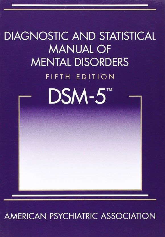 DSM 5 DIAGNOSTIC & STATISTICAL MANUAL OF MENTAL DISORDERS - Charles Darwin University Bookshop