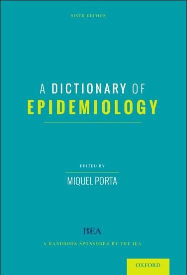 A DICTIONARY OF EPIDEMIOLOGY - Charles Darwin University Bookshop
