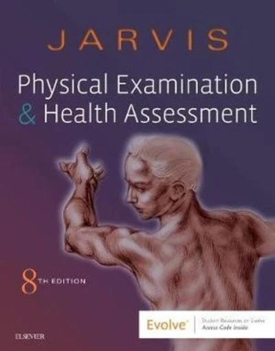 PHYSICAL EXAMINATION AND HEALTH ASSESSMENT 8TH EDITION