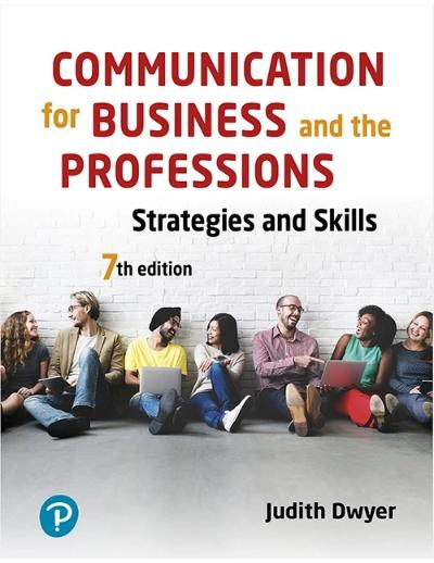 COMMUNICATION FOR THE BUSINESS PROFESSIONS STRATEGIES AND SKILLS 7TH EDITION