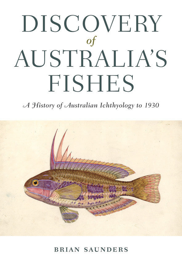 DISCOVERY OF AUSTRALIAS FISHES - Charles Darwin University Bookshop
