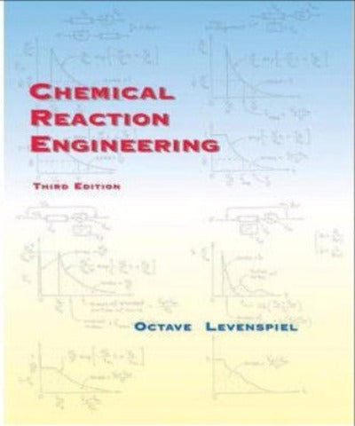 CHEMICAL REACTION ENGINEERING - Charles Darwin University Bookshop