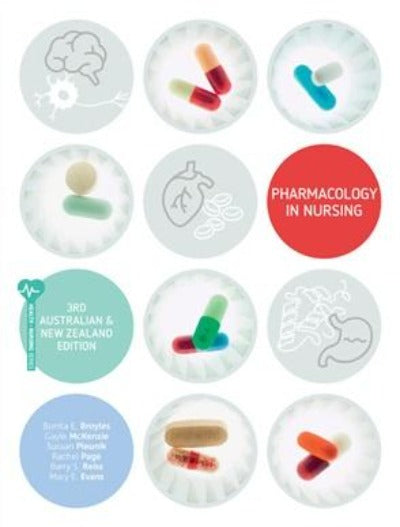 PHARMACOLOGY IN NURSING AUSTRALIAN & NEW ZEALAND 3RD EDITION