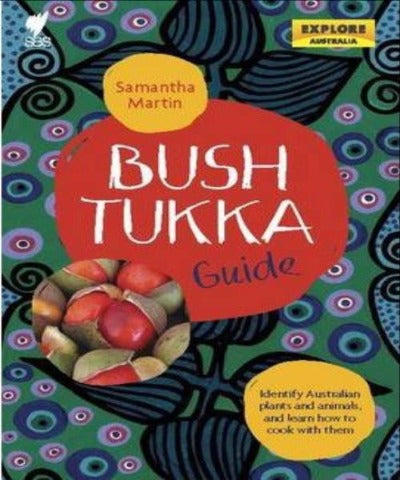 BUSH TUKKA GUIDE - Charles Darwin University Bookshop