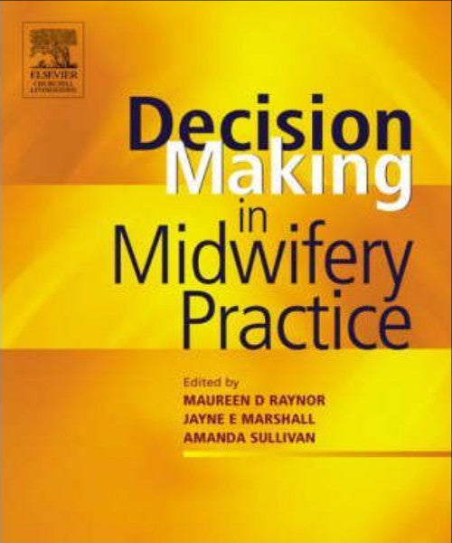 DECISION MAKING IN MIDWIFERY PRACTICE - Charles Darwin University Bookshop