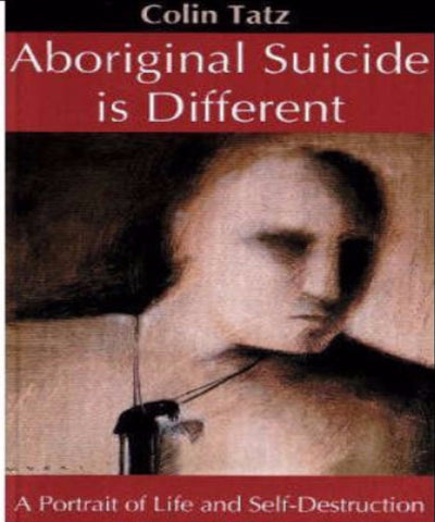 ABORIGINAL SUICIDE IS DIFFERENT - Charles Darwin University Bookshop