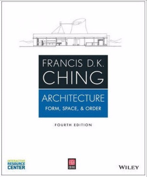 ARCHITECTURE: FORM SPACE & ORDER - Charles Darwin University Bookshop