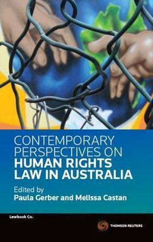 CONTEMPORARY PERSPECTIVES ON HUMAN RIGHTS LAW IN AUSTRALIA