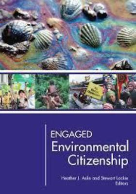 ENGAGED ENVIRONMENTAL CITIZENSHIP