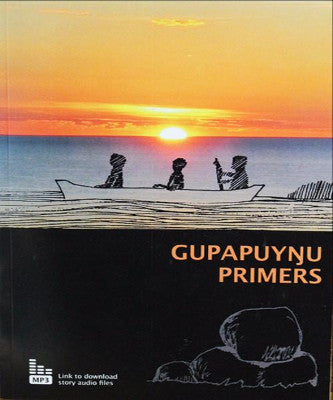 GUPAPUYNU PRIMERS - Charles Darwin University Bookshop