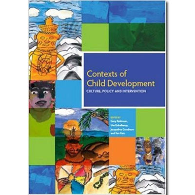 CONTEXTS OF CHILD DEVELOPMENT CULTURE POLICY & INTERVENTION - Charles Darwin University Bookshop