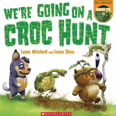 WE'RE GOING ON A CROC HUNT - Charles Darwin University Bookshop