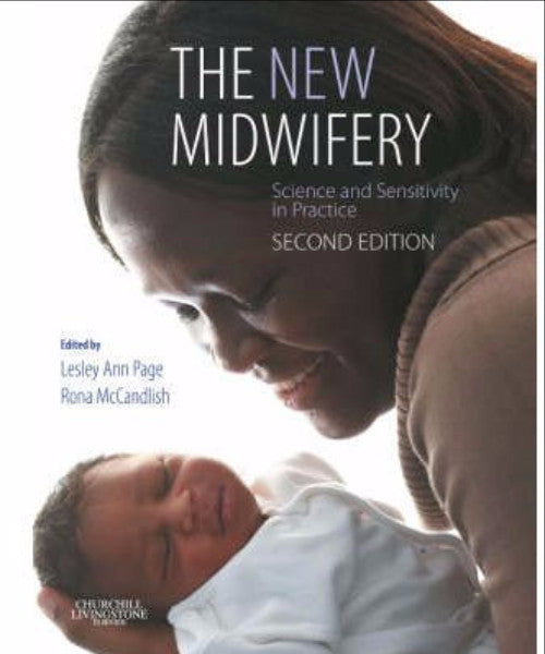 NEW MIDWIFERY SCIENCE & SENSITIVTY IN PRACTICE - Charles Darwin University Bookshop