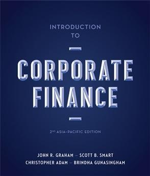 INTRODUCTION TO CORPORATE FINANCE: ASIA-PACIFIC EDITION WITH STUDENT RESOURCE ACCESS 12 MONTHS - Charles Darwin University Bookshop