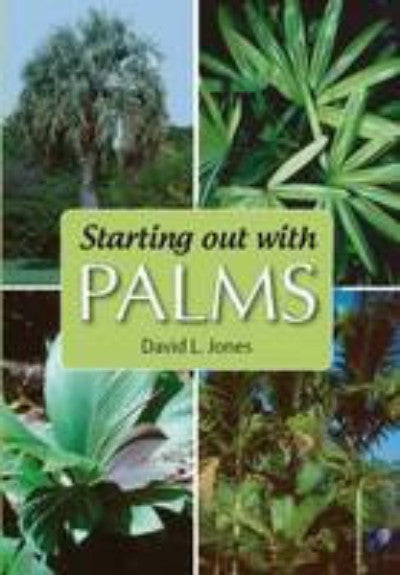STARTING OUT WITH PALMS - Charles Darwin University Bookshop