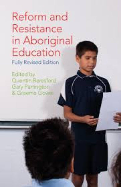 REFORM & RESISTANCE IN ABORIGINAL EDUCATION - Charles Darwin University Bookshop