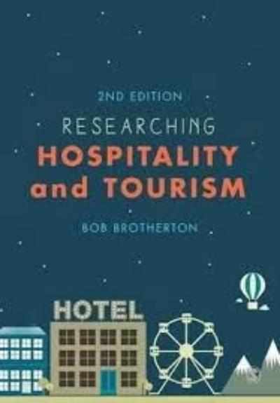 RESEARCHING HOSPITALITY AND TOURISM 2E