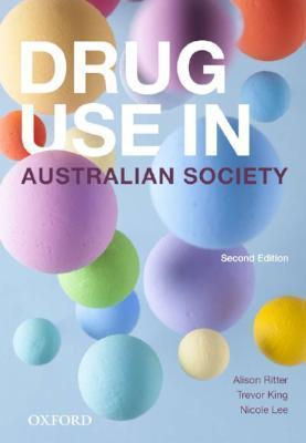 DRUG USE IN AUSTRALIAN SOCIETY 2ND EDITION