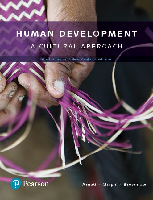 HUMAN DEVELOPMENT: A CULTURAL APPROACH, AUSTRALIAN AND NEW ZEALAND EDITION