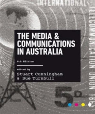 THE MEDIA AND COMMUNICATIONS IN AUSTRALIA - Charles Darwin University Bookshop