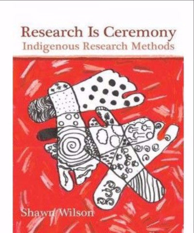 RESEARCH IS CEREMONY INDIGENOUS RESEARCH METHODS - Charles Darwin University Bookshop