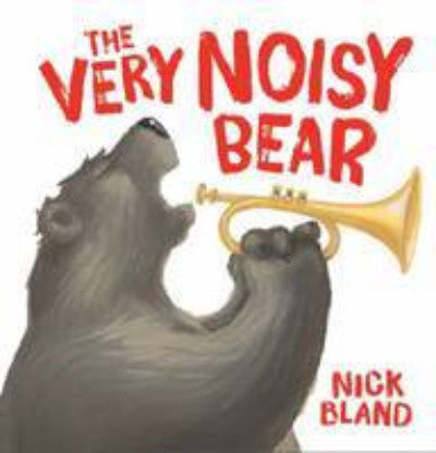 THE VERY NOISY BEAR - Charles Darwin University Bookshop