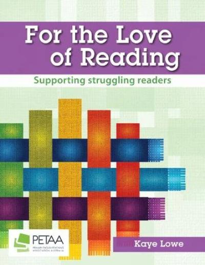 FOR THE LOVE OF READING: SUPPORTING STRUGGLING READERS
