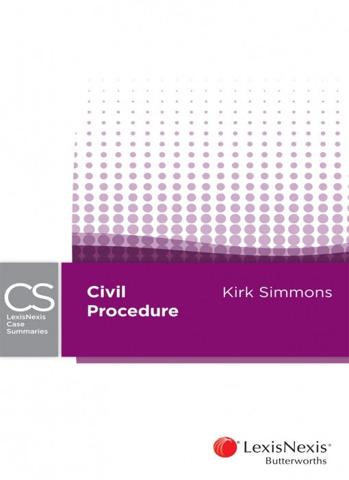 LEXISNEXIS CASE SUMMARIES - CIVIL PROCEDURE - Charles Darwin University Bookshop