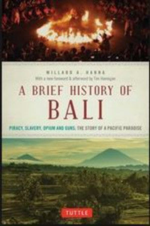 BRIEF HISTORY OF BALI - Charles Darwin University Bookshop