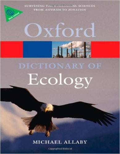 OXFORD DICTIONARY OF ECOLOGY - Charles Darwin University Bookshop